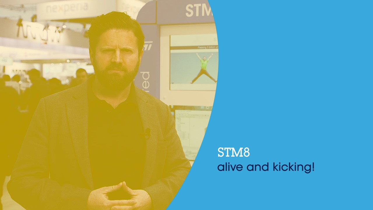STM8 alive and kicking! (ST at embedded world 2019)