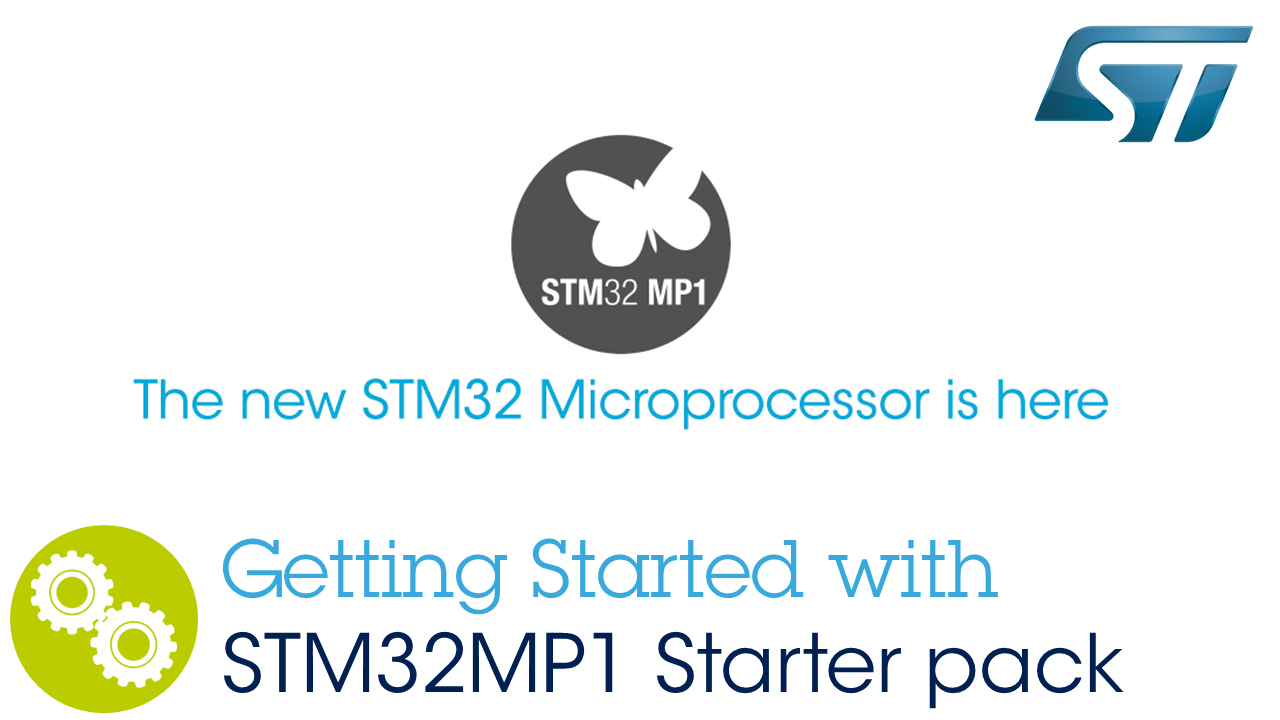 Getting Started with STM32MP1 Starter pack