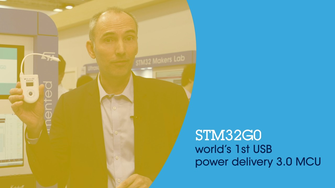 STM32G0 - World's 1st USB Power Delivery 3.0 MCU