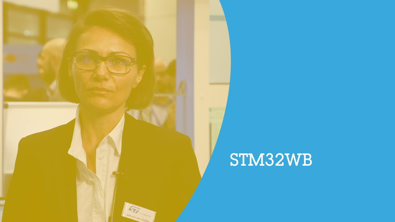 Why pick the STM32WB for your next design? (ST at embedded world)