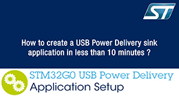 STM32G0: Create a USB Power Delivery sink application in less than 10 minutes
