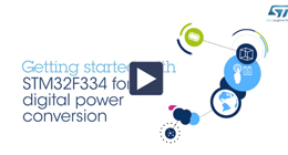 Getting started with STM32F334 for digital power conversion