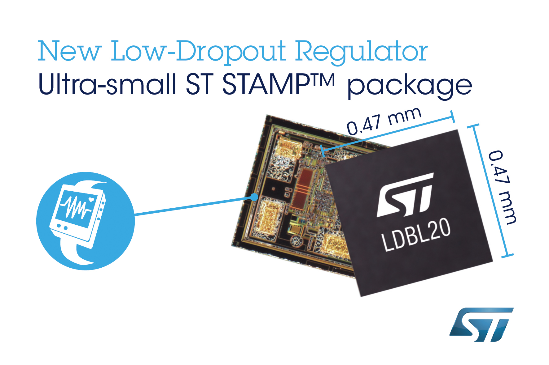 Stmicroelectronics Reveals Ultra Tiny Low Dropout Regulator Ldo In A Minuscule 047mm X 02mm Chip Scale Package That Is Ideal For Wearable And Portable Devices Flexible