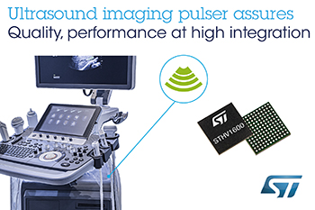STMicroelectronics Expands Presence in Ultrasound Market with High-Performance 16-Channel Pulser