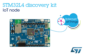Affordable STM32 Cloud-Connectable Kit from STMicroelectronics Puts More Features On-Board for Fast and Flexible IoT-Device Development