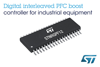 Flexible Digital Power-Factor Controller from STMicroelectronics Leverages Analog Performance and Stability for Industrial Applications