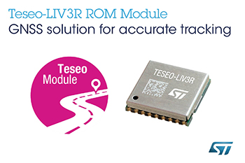 ROM-Based GNSS Module from STMicroelectronics Targets Mass-Market Tracking and Navigation Applications