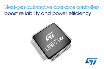 Next-Generation Automotive Door-Zone Controllers from STMicroelectronics Bring Power Management and Failsafe Circuitry On-Chip