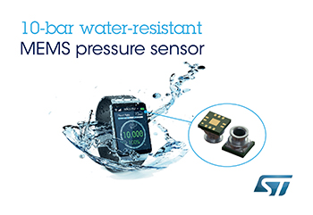 STMicroelectronics Announces Class-Leading Water-Resistant Pressure Sensor and First Design Win in High-Performance Wearables from Samsung
