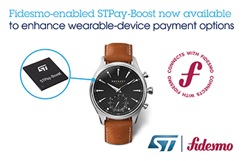 STMicroelectronics and Fidesmo Bring Secure Contactless Transactions to Wearables in Complete Payment System-on-Chip