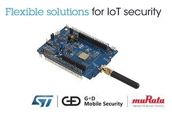 <b>G+D Mobile Security, Murata, and STMicroelectronics</b> <b>Bring Flexible and Efficient Security Solutions to a Wide Range of IoT Devices</b>