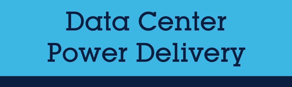 Data Center Power Delivery