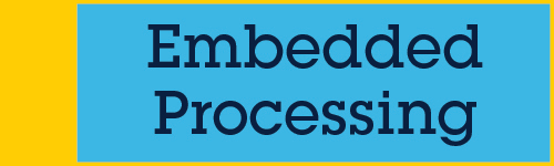 Embedded Processing