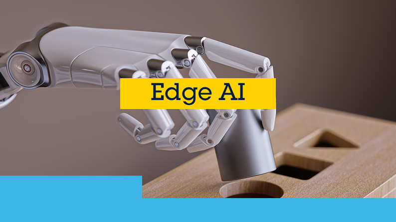 Edge AI - Artificial Intelligence at the Edge